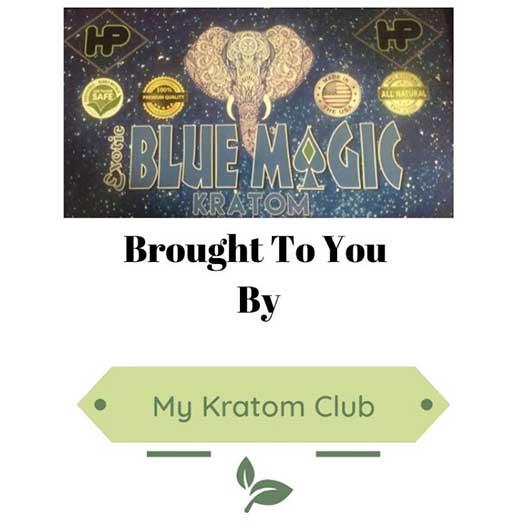 Blue Magic Kratom brought to you by My Kratom Club